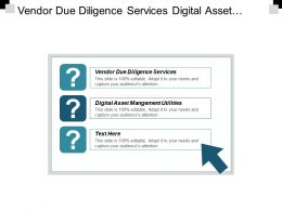 Vendor Due Diligence Services Digital Asset Management Utilities Cpb