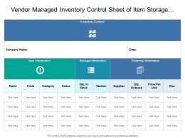 Vendor Managed Inventory Control Sheet Of Item Storage And Ordering Information
