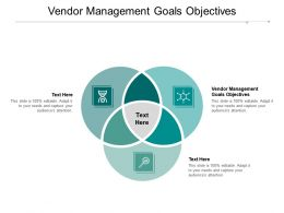 Vendor Management Goals Objectives Ppt Powerpoint Presentation Background Image Cpb