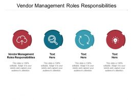 Vendor Management Roles Responsibilities Ppt Powerpoint Presentation Infographic Cpb