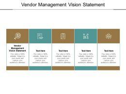 Vendor Management Vision Statement Ppt Powerpoint Presentation File Cpb