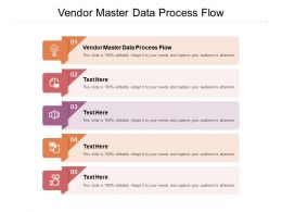 Vendor Master Data Process Flow Ppt Powerpoint Presentation Model Vector Cpb