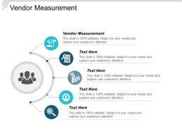 Vendor Measurement Ppt Powerpoint Presentation Design Templates Cpb