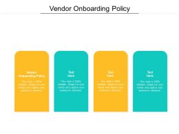 Vendor Onboarding Policy Ppt Powerpoint Presentation Model Deck Cpb