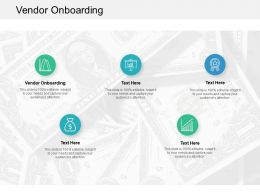 Vendor Onboarding Ppt Powerpoint Presentation Slides Format Ideas Cpb