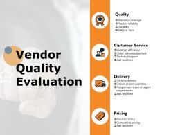 Vendor Quality Evaluation Ppt Powerpoint Presentation Icon Mockup