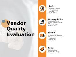 Vendor Quality Evaluation Ppt Powerpoint Presentation Icon Mockup
