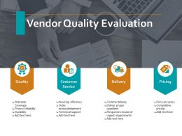 Vendor Quality Evaluation Ppt Powerpoint Presentation Visual Aids Pictures