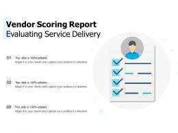 Vendor Scoring Report Evaluating Service Delivery