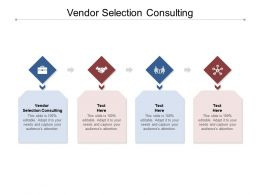 Vendor Selection Consulting Ppt Powerpoint Presentation Model Slideshow Cpb