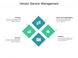 Vendor Service Management Ppt Powerpoint Presentation Slides Templates Cpb