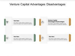 Venture Capital Advantages Disadvantages Ppt Powerpoint Presentation Infographic Template Cpb