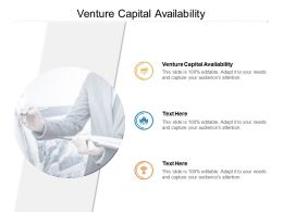 Venture Capital Availability Ppt Powerpoint Presentation Icon Good Cpb