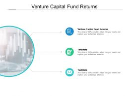 Venture Capital Fund Returns Ppt Powerpoint Presentation Professional Layout Ideas Cpb