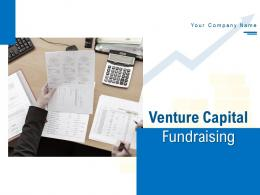 Venture Capital Fundraising Powerpoint Presentation Slides