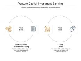 Venture Capital Investment Banking Ppt Powerpoint Presentation Outline Slides Cpb