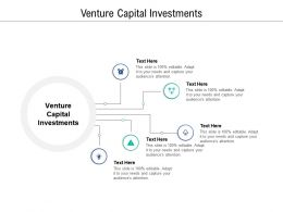 Venture Capital Investments Ppt Powerpoint Presentation Ideas Themes Cpb