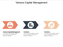 Venture Capital Management Ppt Powerpoint Presentation Infographic Template Objects Cpb