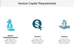 Venture Capital Requirements Ppt Powerpoint Presentation Gallery Topics Cpb