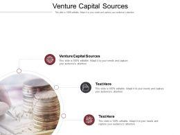 Venture Capital Sources Ppt Powerpoint Presentation Infographics Deck Cpb