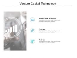 Venture Capital Technology Ppt Powerpoint Presentation Infographic Template Cpb