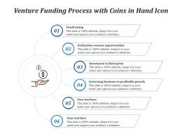Venture Funding Process With Coins In Hand Icon