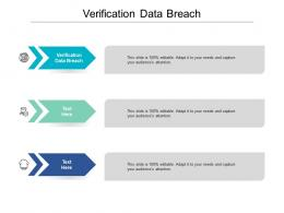 Verification Data Breach Ppt Powerpoint Presentation Ideas Mockup Cpb