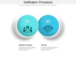 Verification Procedure Ppt Powerpoint Presentation Infographic Template Clipart Images Cpb