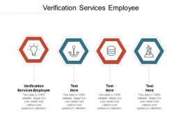 Verification Services Employee Ppt Powerpoint Presentation Professional Introduction Cpb