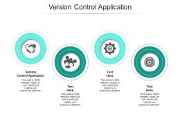 Version Control Application Ppt Powerpoint Presentation Model Themes Cpb