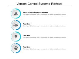 Version Control Systems Reviews Ppt Powerpoint Presentation Outline Graphic Images Cpb