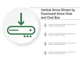 Vertical Arrow Shown By Downward Arrow Dots And Oval Box