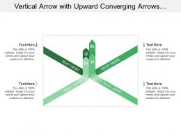 Vertical Arrow With Upward Converging Arrows From 4 Directions