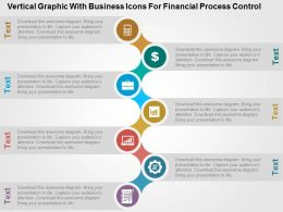 Vertical Graphic With Business Icons For Financial Process Control Flat Powerpoint Design