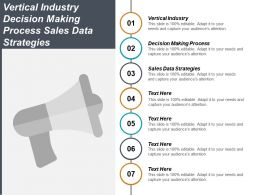 Vertical Industry Decision Making Process Sales Data Strategies Cpb