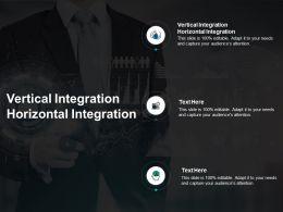 Vertical Integration Horizontal Integration Ppt Powerpoint Presentation Slide Cpb