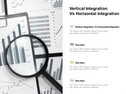 Vertical Integration Vs Horizontal Integration Ppt Powerpoint Presentation Background Designs Cpb