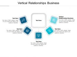 Vertical Relationships Business Ppt Powerpoint Presentation Gallery Information Cpb