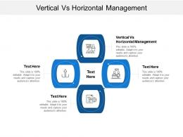 Vertical Vs Horizontal Management Ppt Powerpoint Presentation Gallery Infographic Template Cpb