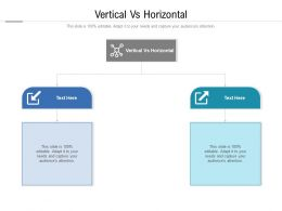 Vertical Vs Horizontal Ppt Powerpoint Presentation Portfolio Slide Cpb