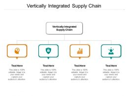 Vertically Integrated Supply Chain Ppt Powerpoint Presentation Layouts Smartart Cpb