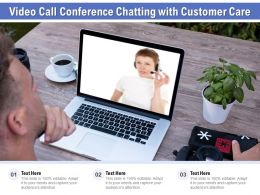 Video Call Conference Chatting With Customer Care
