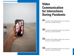 Video Communication For Interactions During Pandemic