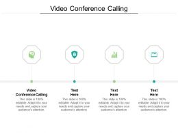 Video Conference Calling Ppt Powerpoint Presentation Professional Design Ideas Cpb