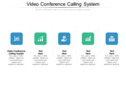 Video Conference Calling System Ppt Powerpoint Presentation Summary Microsoft Cpb