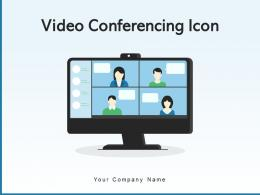 Video Conferencing Icon Business Completion Freelancer Feedback Marketing Appealing