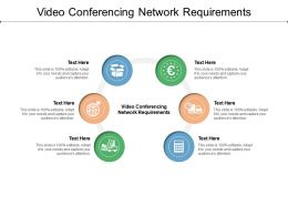 Video Conferencing Network Requirements Ppt Powerpoint Presentation Outline Picture Cpb