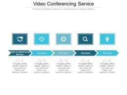 Video Conferencing Service Ppt Powerpoint Presentation Styles Graphics Tutorials Cpb