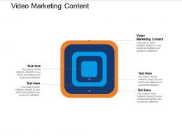 Video Marketing Content Ppt Powerpoint Presentation Visual Aids Professional Cpb