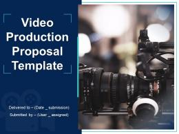 Video Production Proposal Template Powerpoint Presentation Slides